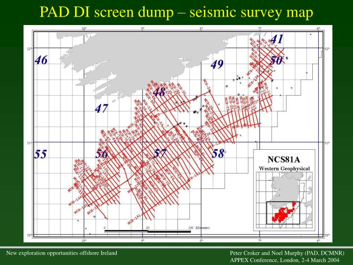 PAD DI screen dump – seismic survey map