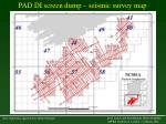 pad di screen dump seismic survey map
