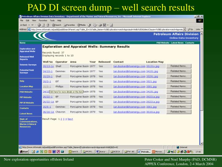 PAD DI screen dump – well search results