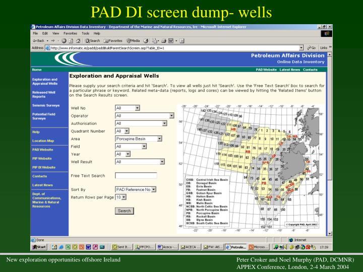 PAD DI screen dump- wells