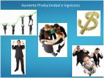 aumente productividad e ingresos