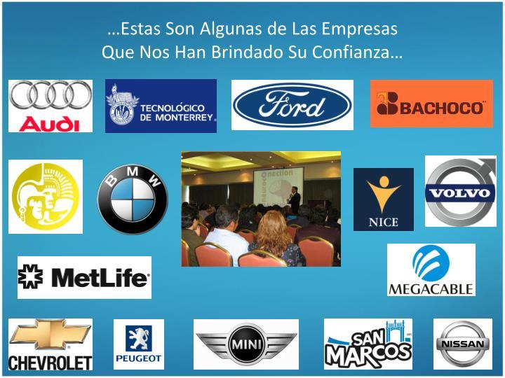 …Estas Son Algunas de Las Empresas