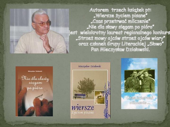 Autorem  trzech książek pt: