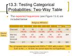 13 3 testing categorical probabilities two way table4