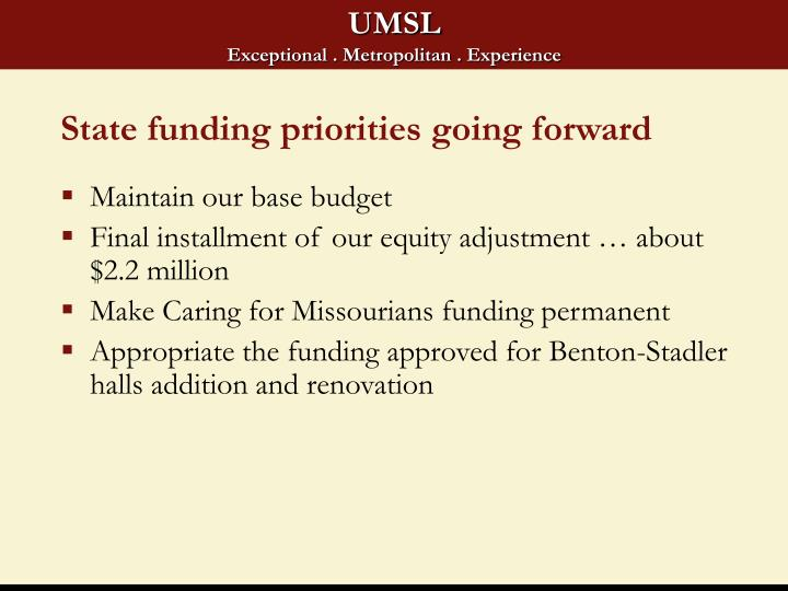 State funding priorities going forward