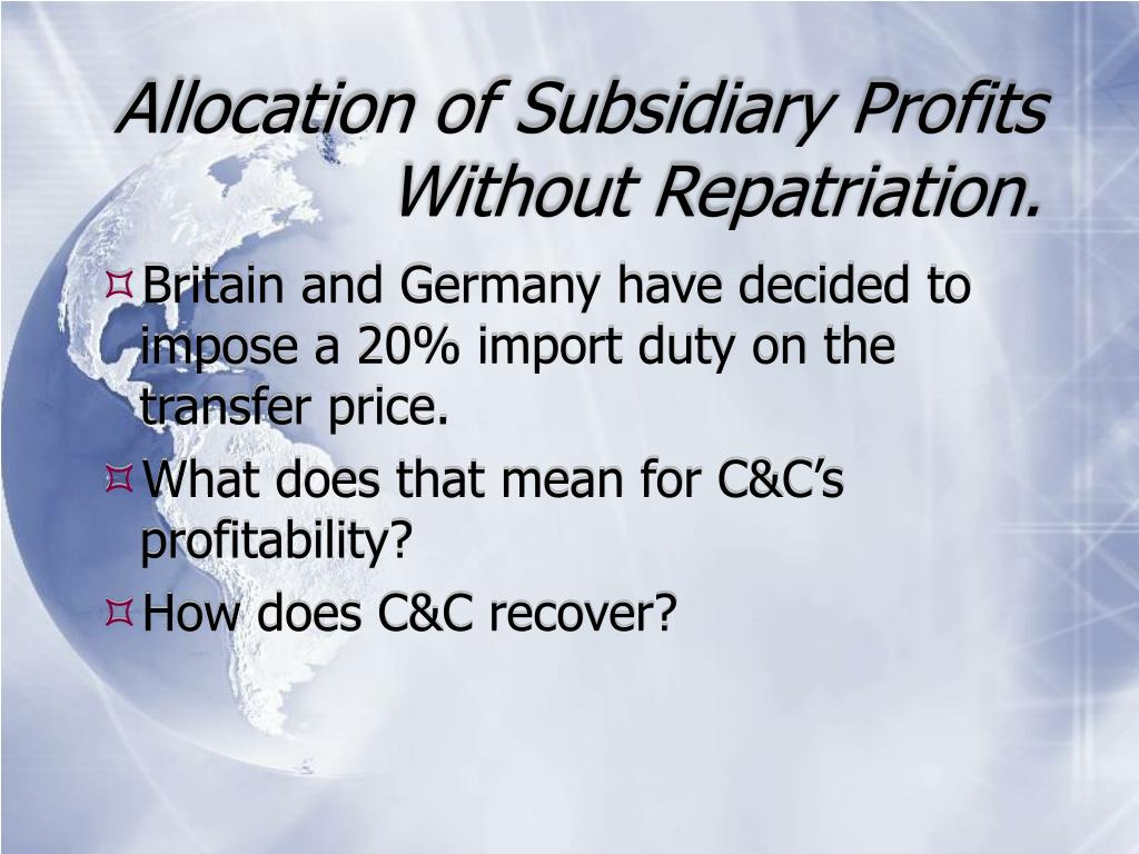 Allocation of Subsidiary Profits Without Repatriation.