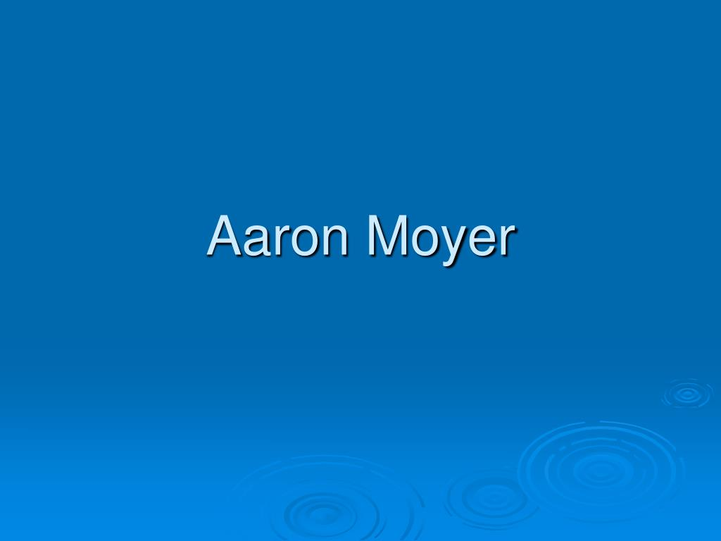 Aaron Moyer