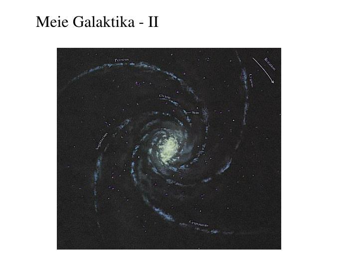 Meie Galaktika - II