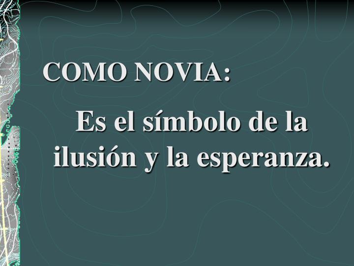 COMO NOVIA: