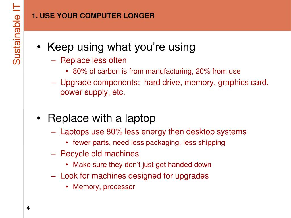 1. USE YOUR COMPUTER LONGER