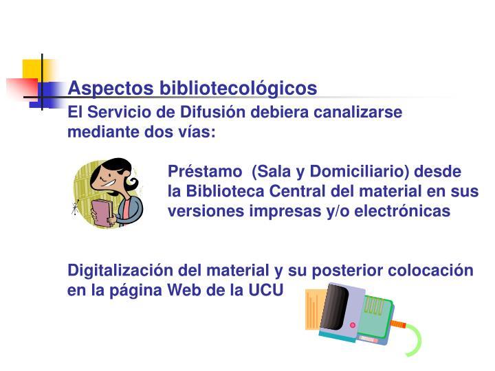 Aspectos bibliotecológicos