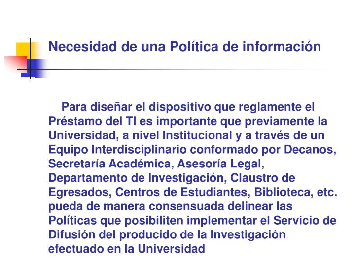 Necesidad de una Política de información