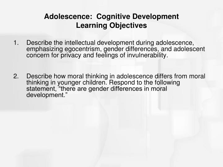 Adolescence cognitive development learning objectives