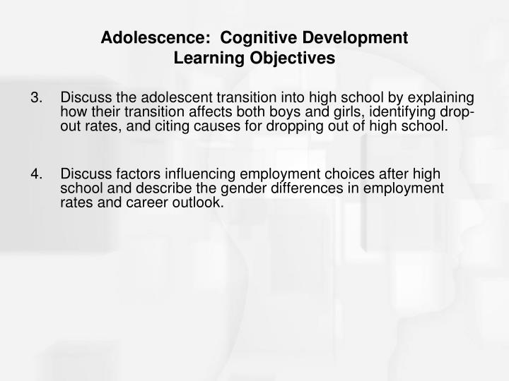 Adolescence cognitive development learning objectives1