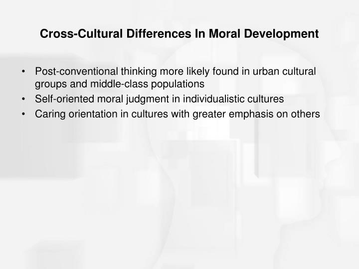 Cross-Cultural Differences In Moral Development