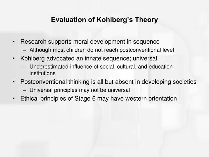 Evaluation of Kohlberg's Theory
