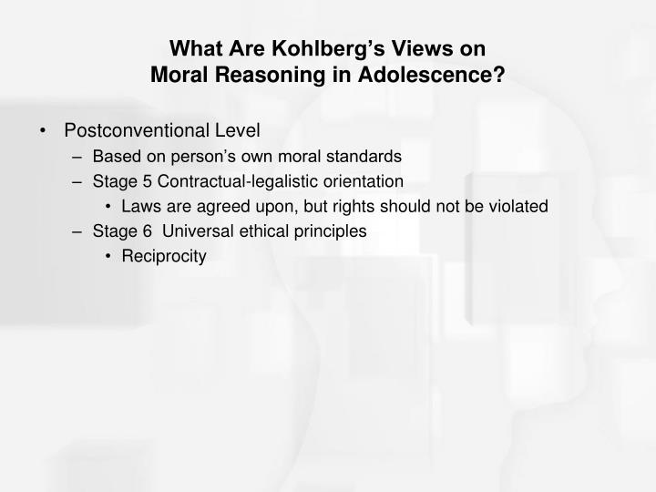What Are Kohlberg's Views on