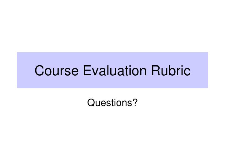 Course Evaluation Rubric