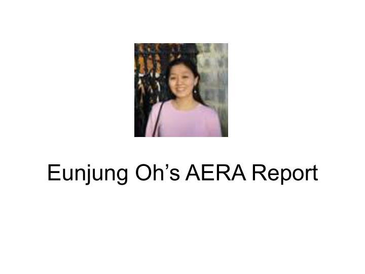 Eunjung Oh's AERA Report