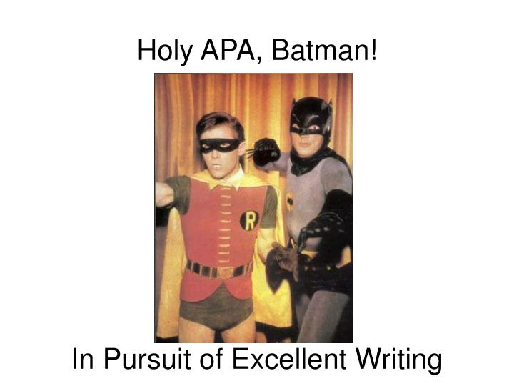Holy APA, Batman!