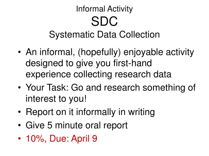 Informal activity sdc systematic data collection