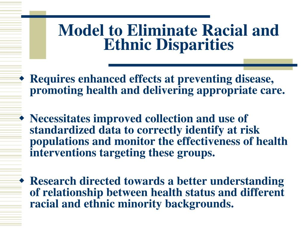 Model to Eliminate Racial and Ethnic Disparities