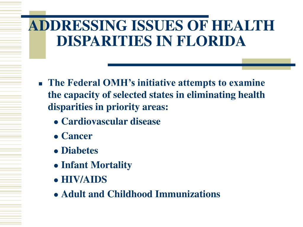 ADDRESSING ISSUES OF HEALTH DISPARITIES IN FLORIDA