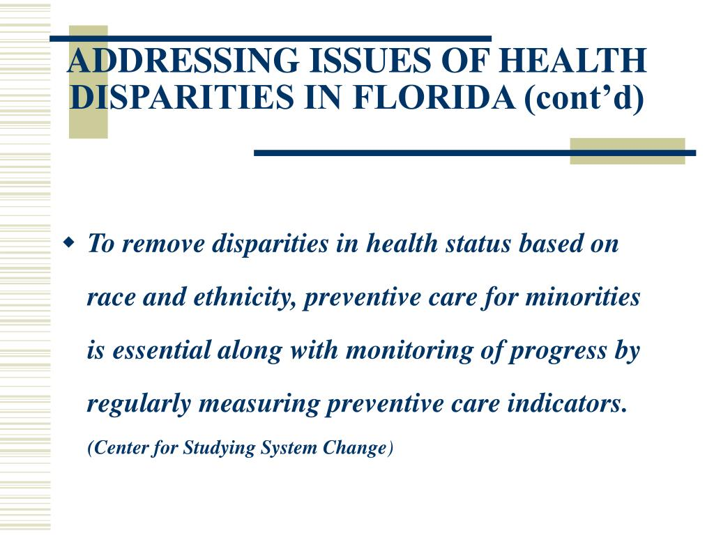 ADDRESSING ISSUES OF HEALTH DISPARITIES IN FLORIDA (cont'd)