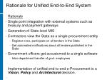 rationale for unified end to end system2