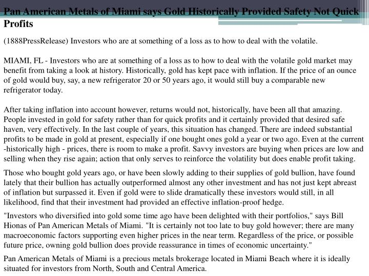 Pan American Metals of Miami says Gold Historically Provided Safety Not Quick Profits