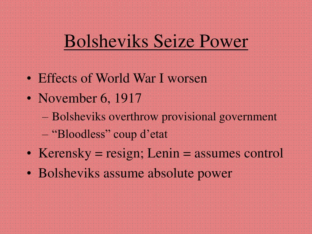 Bolsheviks Seize Power