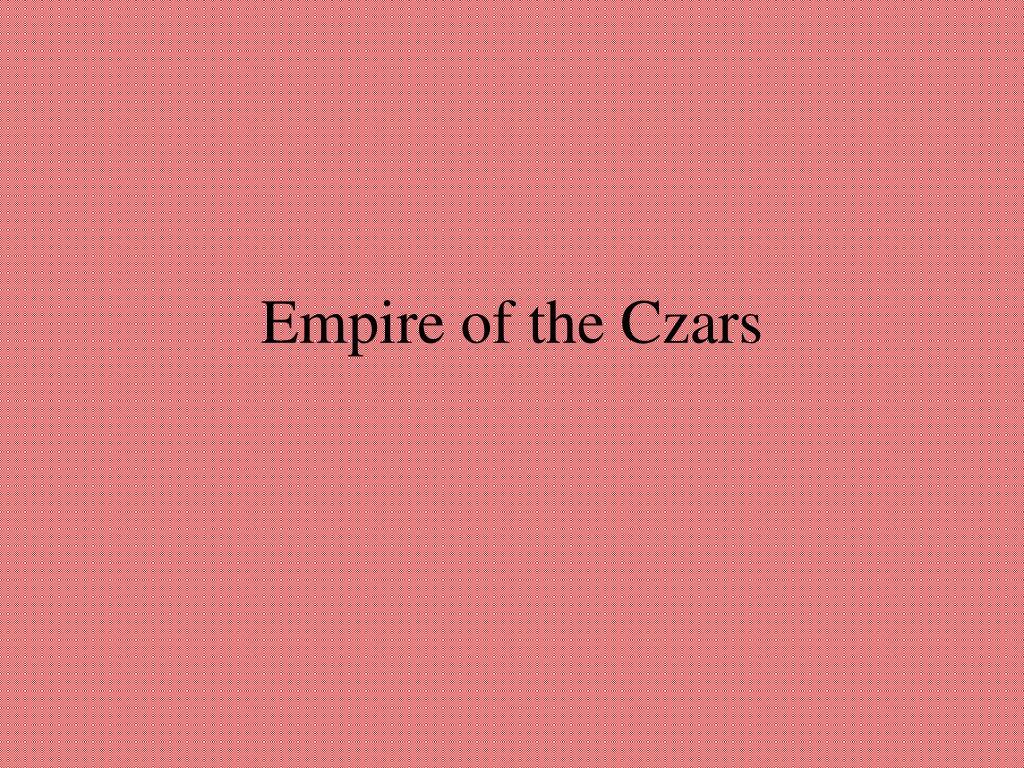 Empire of the Czars