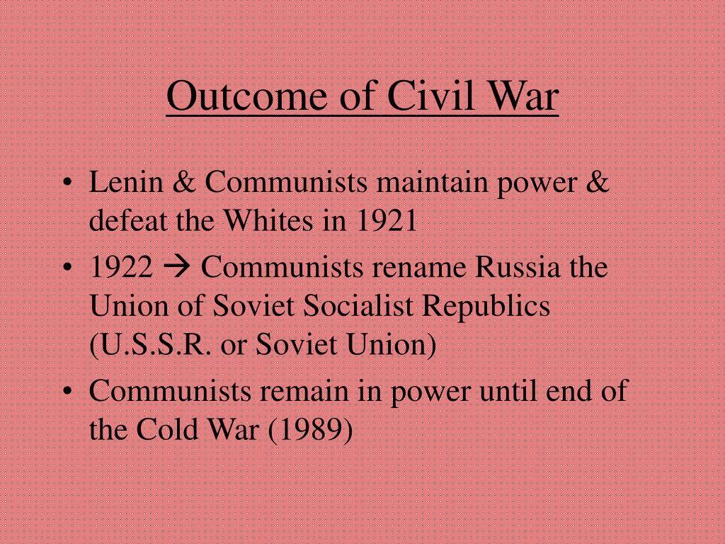 Outcome of Civil War