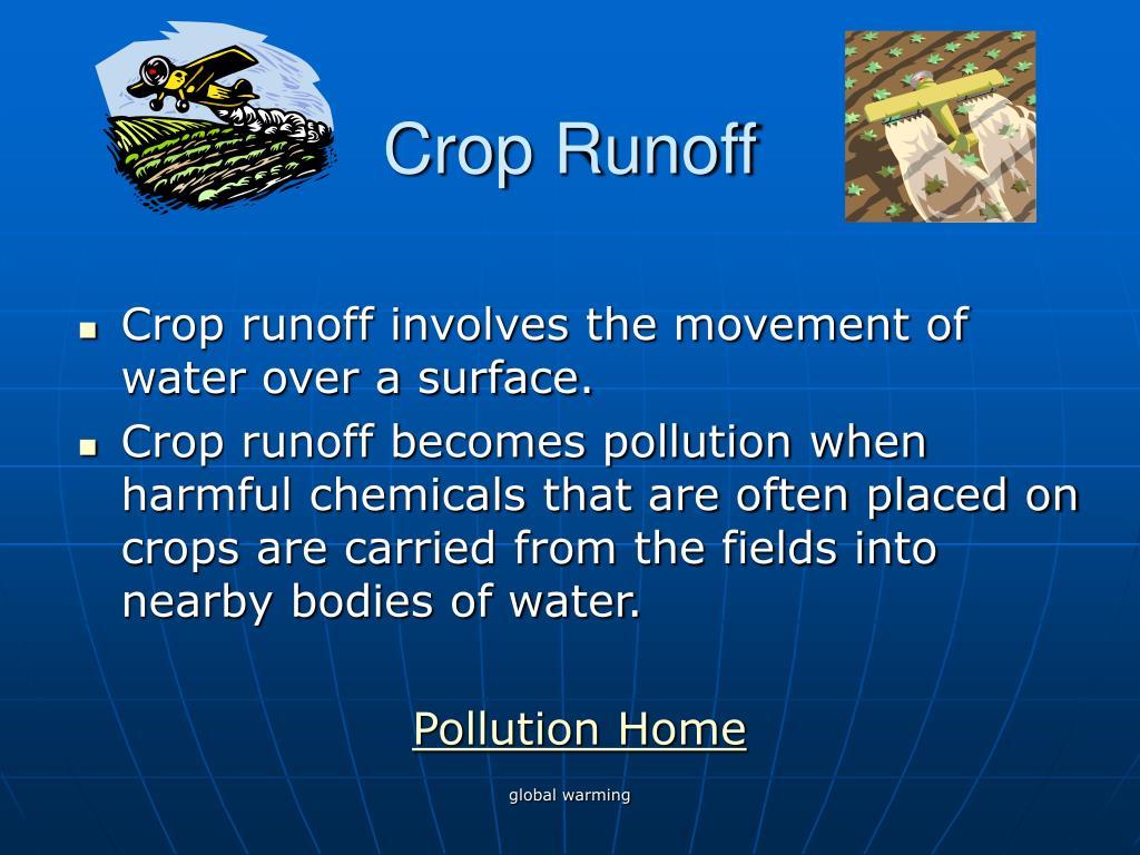 Crop Runoff