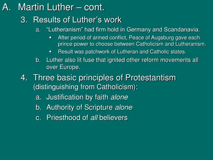 Martin Luther – cont.