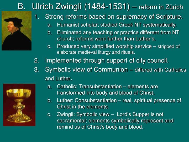 Ulrich Zwingli (1484-1531) –