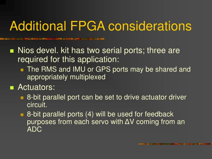 Additional FPGA considerations
