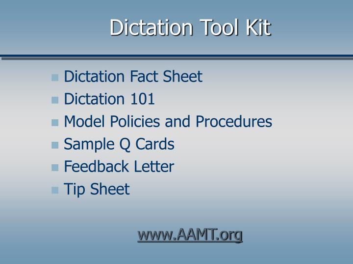 Dictation Tool Kit