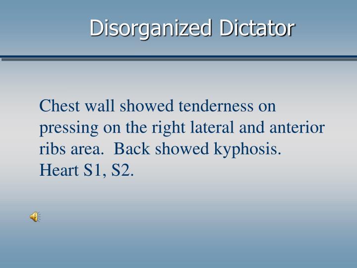 Disorganized Dictator