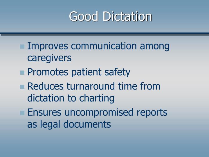 Good Dictation