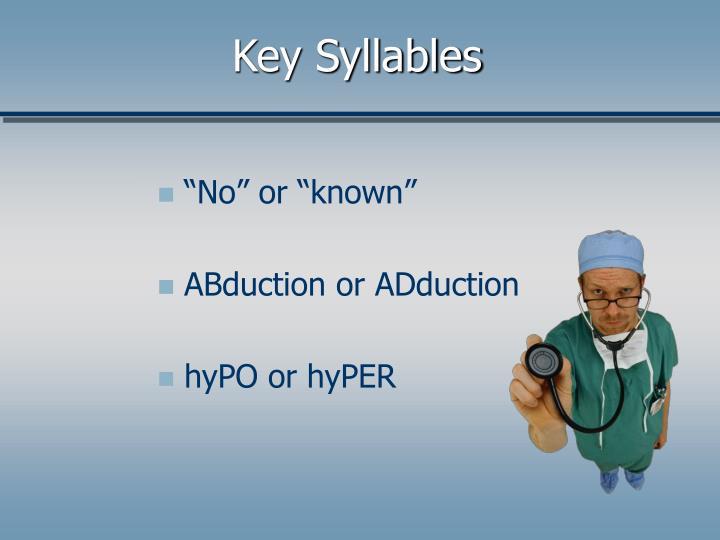Key Syllables