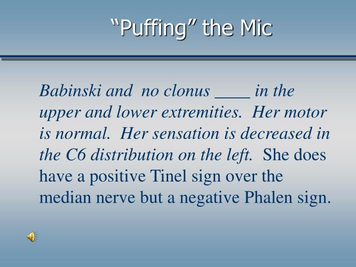 """""""Puffing"""" the Mic"""