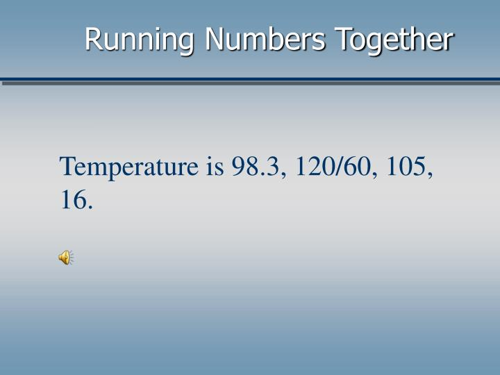 Running Numbers Together