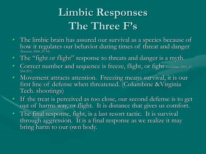 Limbic Responses
