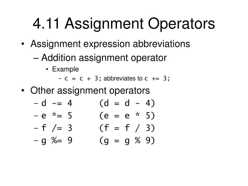 4.11 Assignment Operators