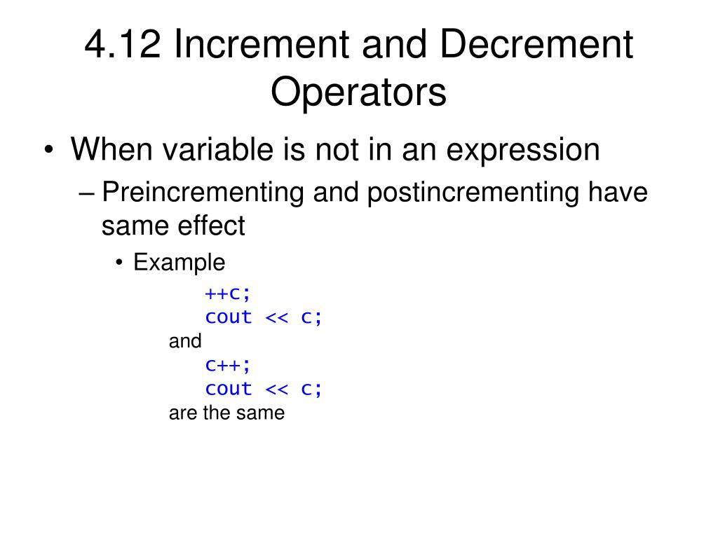 4.12 Increment and Decrement Operators