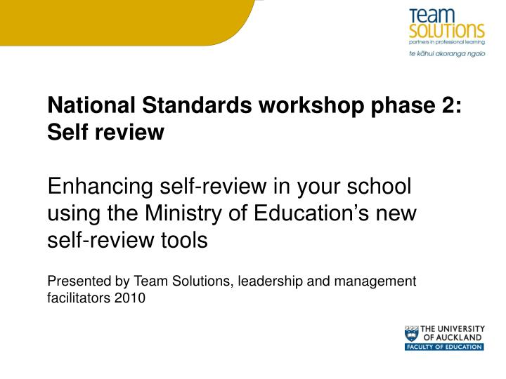 National Standards workshop phase 2: Self review