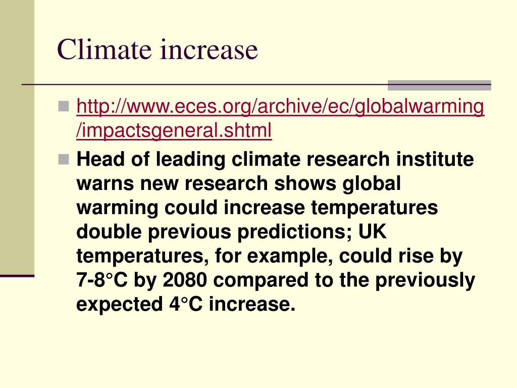 Climate increase