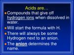 acids are