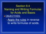section 9 4 naming and writing formulas for acids and bases1